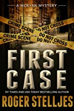FIRST CASE: Murder Alley - Crime Thriller (McRyan Mystery Thriller and Suspense Series Book) (McRyan Mystery Series)
