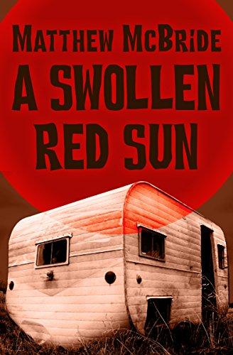 A Swollen Red Sun (English Edition) eBook: McBride, Matthew ...