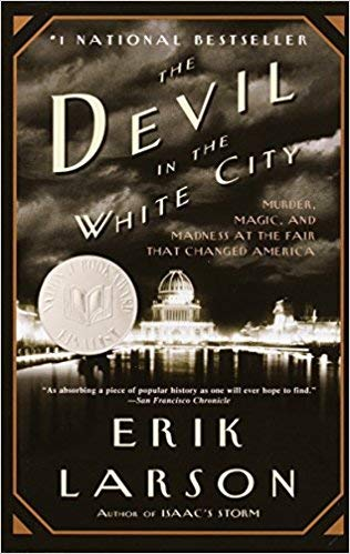 [By Erik Larson ] The Devil in the White City: Murder, Magic, and Madness at the Fair That Changed America (Paperback)【2018】by Erik Larson (Author) (Paperback)