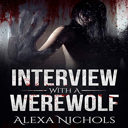 Interview with a Werewolf audiobook cover art