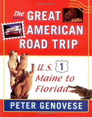 The Great American Road Trip: U.S. 1, Maine to Florida