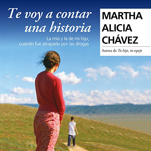 Te voy a contar una historia [I'm Going to Tell You a Story] audiobook cover art