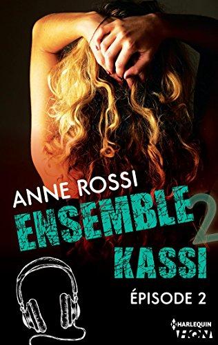 Ensemble - Kassi : épisode 2 (French Edition)