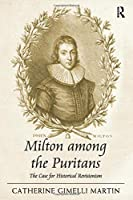 Milton among the Puritans: The Case for Historical Revisionism