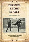 Defence in the Street: Translated from Jean-Joseph Renaud's « La Defense dans la Rue »