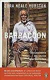 Barracoon: Die Geschichte des letzten amerikanischen Sklaven von Zora Neale Hurston