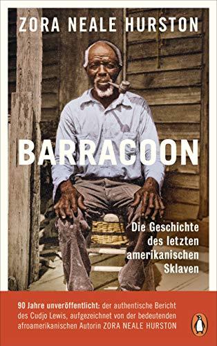 Barracoon: Die Geschichte des letzten amerikanischen Sklaven