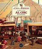 La casa dels ratolins, volum 5: El Sam i la Júlia van al circ...