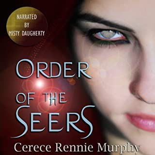 Order of the Seers                   By:                                                                                                                                 Cerece Rennie Murphy                               Narrated by:                                                                                                                                 Misty Daugherty                      Length: 8 hrs and 59 mins     22 ratings     Overall 4.1