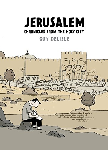 Buchseite und Rezensionen zu 'Jerusalem: Chronicles from the Holy City' von Guy Delisle