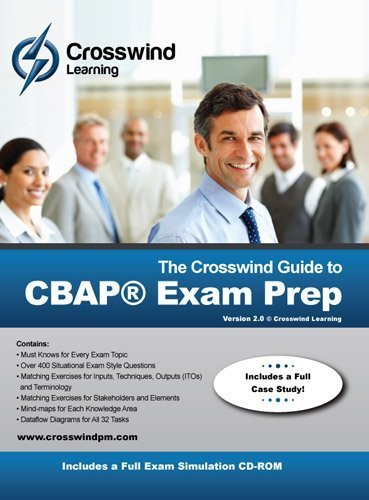 The Crosswind Guide to CBAP Exam Prep: Includes Exam Simulation Application by Tony Johnson MBA (2011-01-24)
