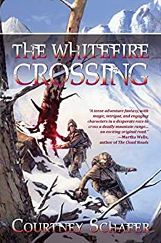 epic fantasy book reviews Courtney Schafer The Shattered Sigil 1. The Whitefire Crossing