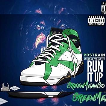 Run It Up (feat. Strokes Tagaluchi)