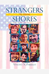 Strangers to These Shores: Race and Ethnic Relations in the United States (9th Edition) Hardcover
