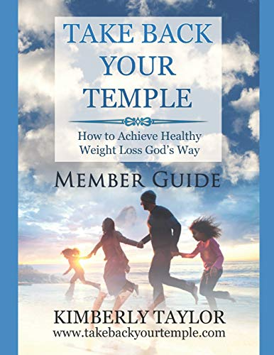 Take Back Your Temple Member Guide