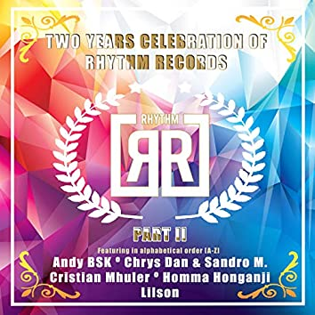 Two Years Celebration Of Rhythm Records P2
