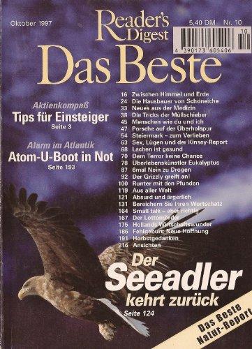 Reader's Digest - Das Beste - Heft Nr. 10 - Oktober 1997 - Aktienkompass, Tips für Einsteiger, Alarm im Atlantik, Atom-U-Boot in Not, Das Beste Naturreport, Der Seeadler kehrt zurück u.a.