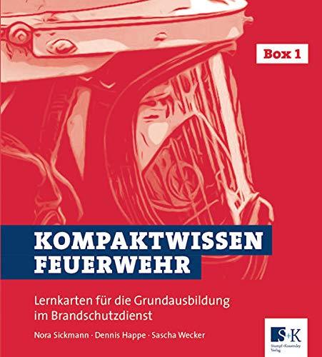Kompaktwissen Feuerwehr: Lernkarten für die Grundausbildung im Brandschutzdienst: Lernkarten für die Grundausbildung im Brandschutzdienst. Box 1 und 2