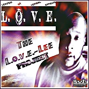 The L.O.V.E.-Lee Project