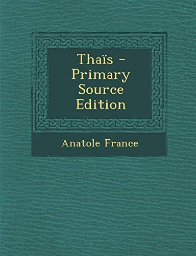 Download Thais - Primary Source Edition 1295685701