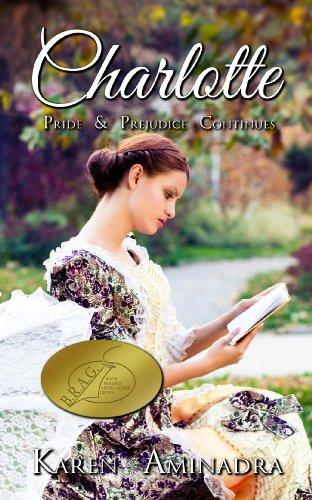 Charlotte: Pride and Prejudice Continues, book 1 (The Pride & Prejudice Continues Series) by [Karen Aminadra, Brenda Rogers-Fiscus]