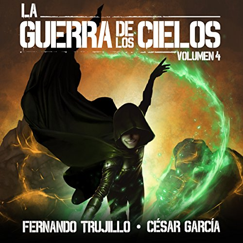 La Guerra de los Cielos: Volumen 4 [The War of the Skies] audiobook cover art