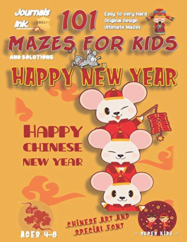 101 Mazes For Kids: SUPER KIDZ Book. Children - Ages 4-8 (US Edition). Chinese New Year, Rats in Red, w custom art interior. 101 Puzzles with ... 3 (Superkidz - New Year 101 Mazes for Kids)