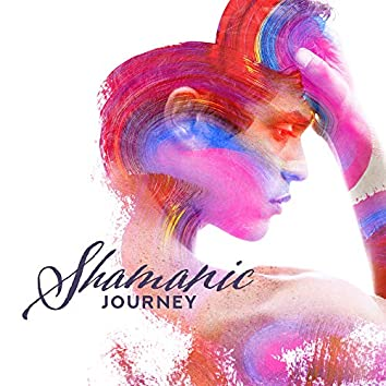 Shamanic Journey: Relaxing Sounds for Deep Meditation, Yoga, Relaxation, Native American Flute for Reduce Stress, Inner Harmony, Shamanic Zone, Healing Music