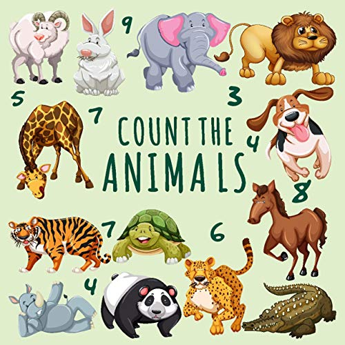 Count the Animals: A Fun Puzzle Book For 2-6 Year Olds! Counting and Numbers Book For Toddler / kindergarten / Children / Preschoolers (English Edition)