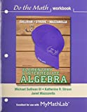 Elementary & Intermediate Algebra Do the Math Workbook Plus MyLab Math -- Access Card Package (3rd Edition)