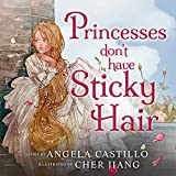Princesses Don't have Sticky Hair: A Fairy Bedtime Story
