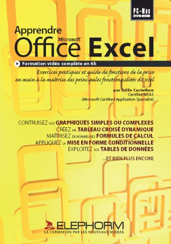 Apprendre Microsoft Office Excel: Formation (Odile Castetbon)