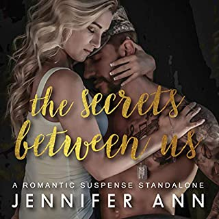 The Secrets Between Us                   By:                                                                                                                                 Jennifer Ann                               Narrated by:                                                                                                                                 Troy Duran,                                                                                        Keira Stevens                      Length: 6 hrs and 47 mins     9 ratings     Overall 4.8