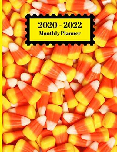 2020-2022 Monthly Planner: Candy Corn Candies Design Cover 2 Year Planner Appointment Calendar Organizer And Journal Notebook Large Size 8.5 X 11