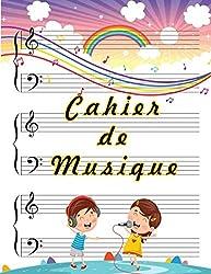 Cahier de Musique: Carnet de partitions piano & solfège | portées avec grandes lignes pour l\'enseignement de la musique pour enfant | Format 21,5 x 27,9 cm - 110 pages