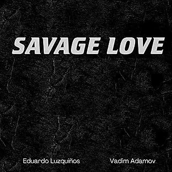 Savage Love (Siren Beat Future House Remix)
