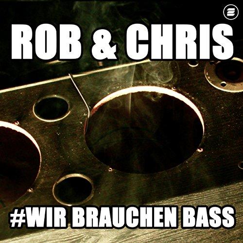 Wir brauchen Bass (Radio Edit)