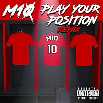 Play Your Position (Remix)