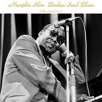 Broken Soul Blues (Remastered 2015)