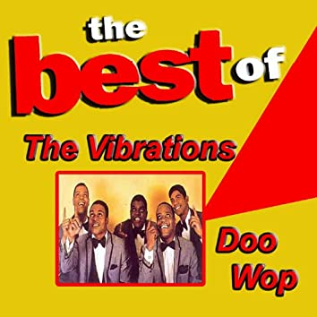 The Best of the Vibrations Doo Wop