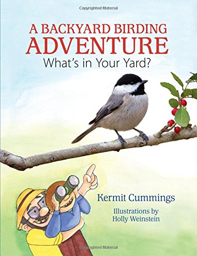 A Backyard Birding Adventure: What's in Your Yard?