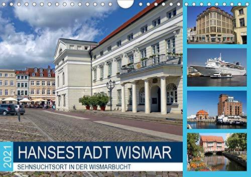 Hansestadt Wismar - Sehnsuchtsort in der Wismarbucht (Wandkalender 2021 DIN A4 quer)