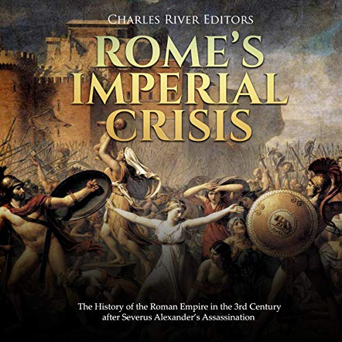 Rome's Imperial Crisis audiobook cover art