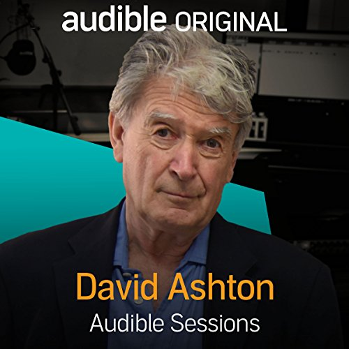 FREE: Audible Sessions with David Ashton audiobook cover art