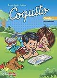 Coquito Clásico 2020, lectura inicial (Spanish Edition)