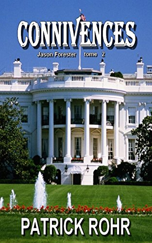 CONNIVENCES (Jason Forester t. 2) (French Edition)