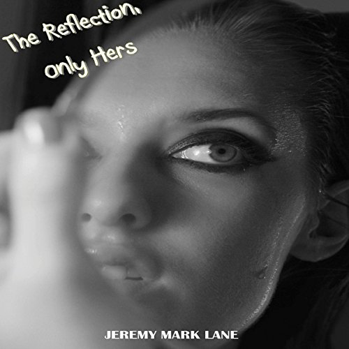 The Reflection, Only Hers audiobook cover art