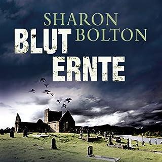 Bluternte                   Autor:                                                                                                                                 Sharon Bolton                               Sprecher:                                                                                                                                 Achim Grauer                      Spieldauer: 16 Std. und 5 Min.     135 Bewertungen     Gesamt 4,0