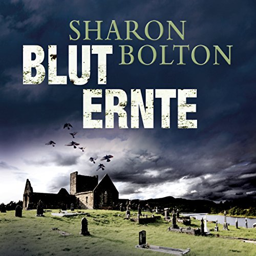 Bluternte                   By:                                                                                                                                 Sharon Bolton                               Narrated by:                                                                                                                                 Achim Grauer                      Length: 16 hrs and 5 mins     Not rated yet     Overall 0.0