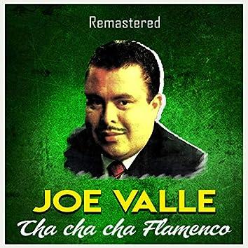 Cha cha cha flamenco (Remastered)